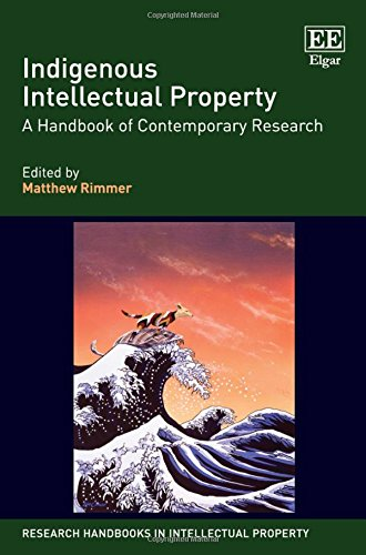 Indigenous Intellectual Property: A Handbook of Contemporary Research: Rimmer, Matthew