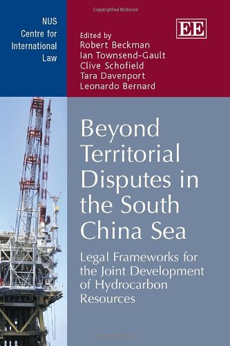 9781781955932: Beyond Territorial Disputes in the South China Sea: Legal Frameworks for the Joint Development of Hydrocarbon Resources (NUS Centre for International Law series)