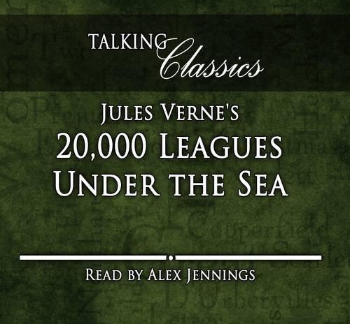 9781781960127: 20,000 Leagues Under the Sea (Talking Classics)