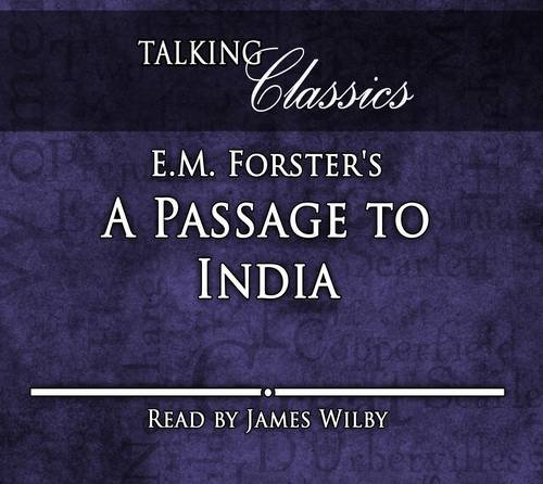 9781781960738: E.M. Forster's A Passage to India (Talking Classics)