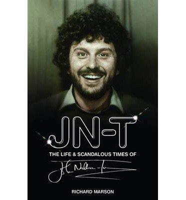 9781781960769: J.N.T. the Life and Scandalous Times of John Nathan-Turner