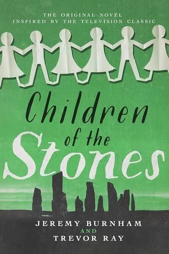 9781781960875: Children of the Stones