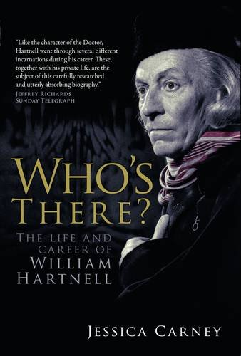 9781781960998: Who's There: The Life and Career of William Hartnell
