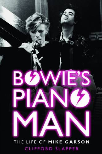 9781781961315: Bowie's Piano Man: The Life of Mike Garson