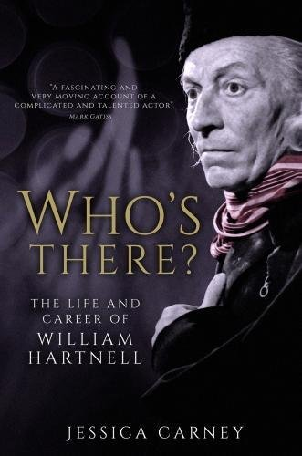 9781781962701: Who's There: The Biography of William Hartnell