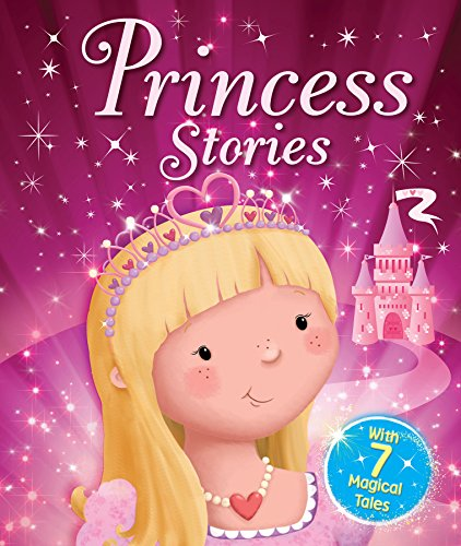 Princess Stories: With 7 Magical Tales (Young: Igloo Books Ltd