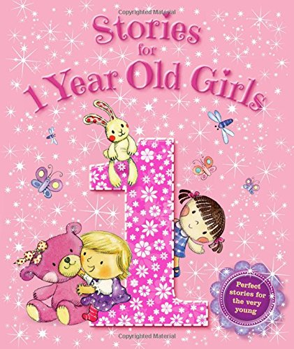 9781781970508: Stories for 1 Year Old Girls (Young Story Time)