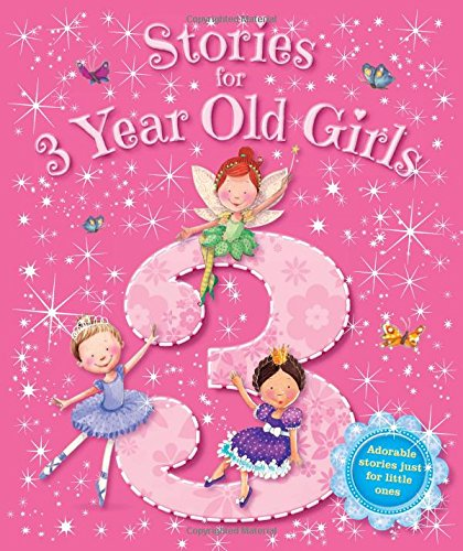 9781781970522: Stories for 3 Year Old Girls (Young Story Time)