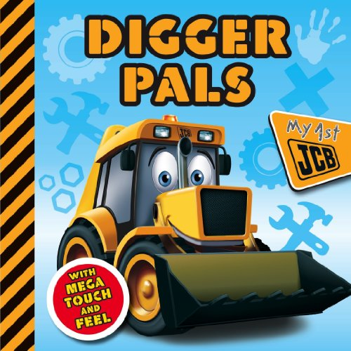 9781781971482: Digger Pals (First Touch and Feel JCB)