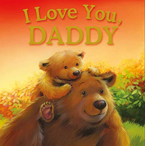 9781781972304: I LOVE YOU DADDY