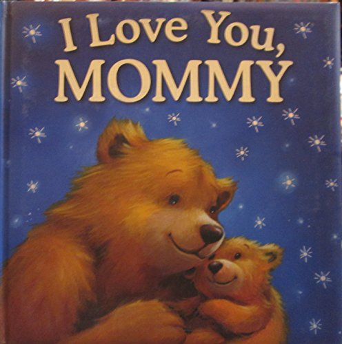 9781781972311: I Love Your, Mommy