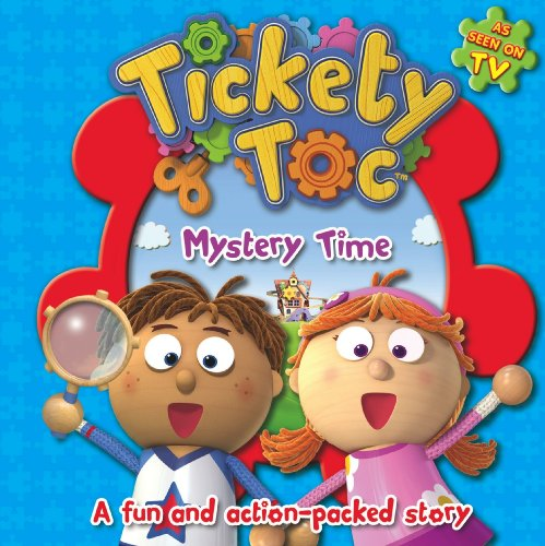 9781781974124: It's Mystery Time (Story Board Book Tickety Toc)