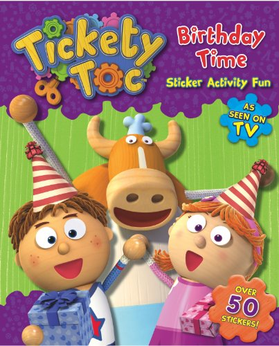 9781781974162: Birthday Time Sticker & Activity Book (S & A Tickety Toc)