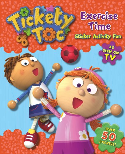 9781781974193: Exercise Time Sticker & Activity Book (S & A Tickety Toc)