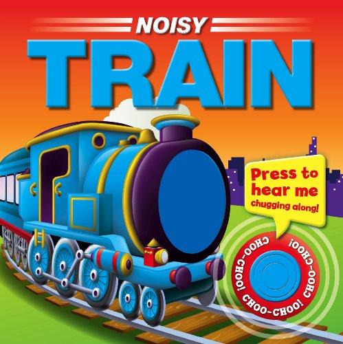 9781781976609: Noisy Train Sound Button Board Book