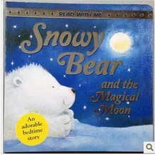 Snowy Bear and the Magical Moon: Pinner, Suzanne