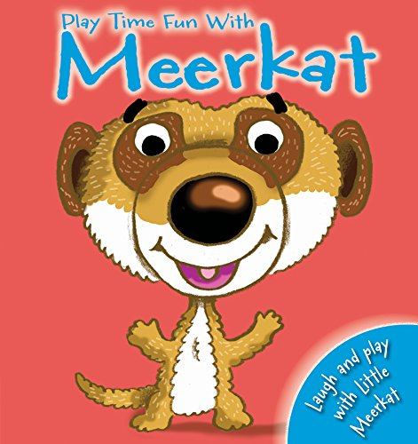 Hand Puppet Fun: Play Time with Meerkat: Igloo Books Ltd