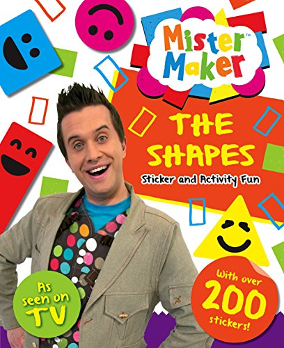 9781781979884: Mister Maker Sticker Book: Shapes (Tiny Tots Touch and Feel)