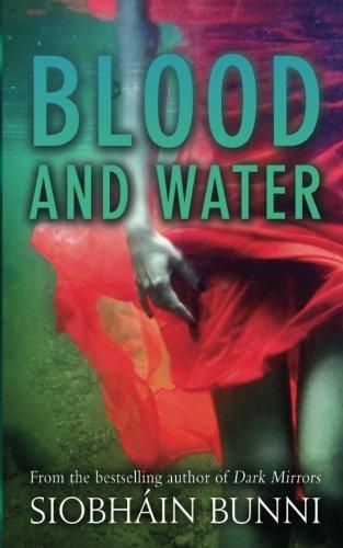 Blood & Water: Bunni, Siobhain