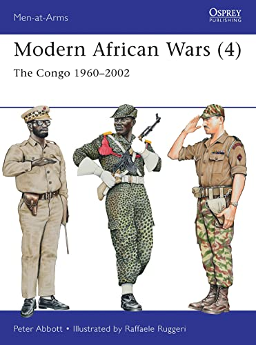 9781782000761: Modern African Wars (4): The Congo 1960–2002 (Men-at-Arms)