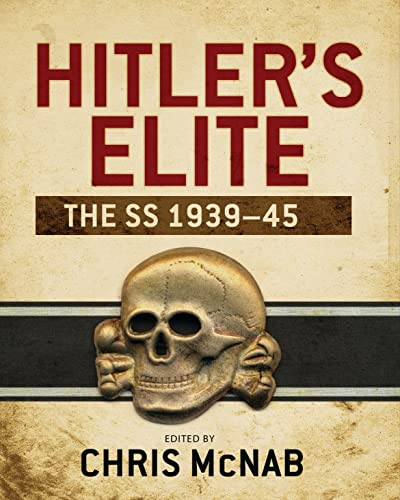 9781782000884: Hitler's Elite: The SS 1939-45 (General Military)