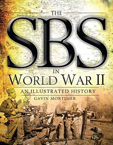 9781782001898: The SBS in World War II: An Illustrated History (General Military)