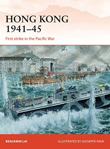 9781782002680: Hong Kong 1941-45: First Strike in the Pacific War (Campaign)