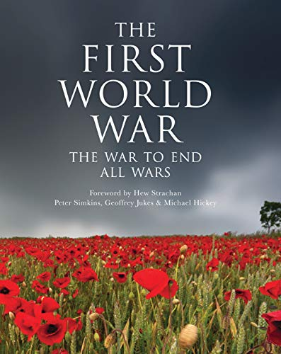 9781782002802: The First World War: The war to end all wars (General Military)