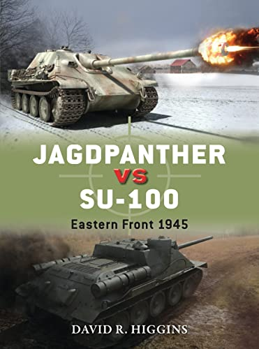 9781782002956: Jagdpanther vs SU-100: Eastern Front 1945