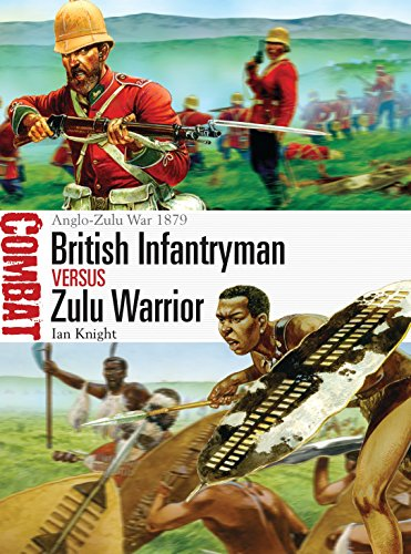 9781782003656: British Infantryman vs Zulu Warrior: Anglo-Zulu War 1879 (Combat)