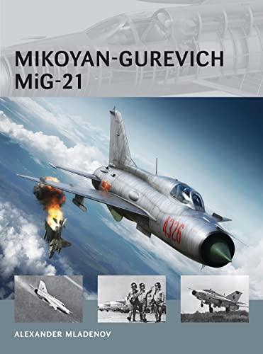 9781782003748: Mikoyan-Gurevich MiG-21 (Air Vanguard)