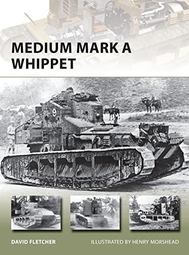 9781782003984: Medium Mark A Whippet (New Vanguard)