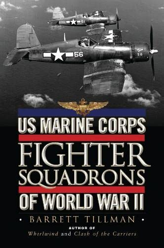 9781782004103: US Marine Corps Fighter Squadrons of World War II (General Aviation)