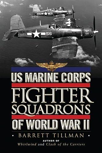 US Marine Corps Fighter Squadrons of World War II (General Aviation): Tillman, Barrett