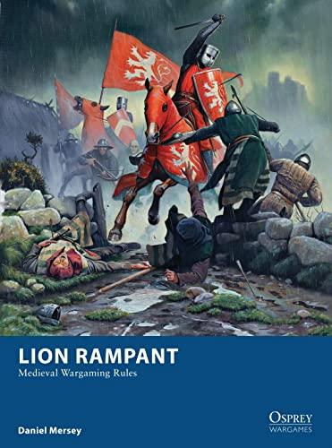 9781782006350: Lion Rampant: Medieval Wargaming Rules (Osprey Wargames)
