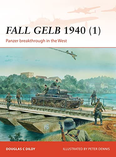 9781782006442: Fall Gelb 1940 (1): Panzer breakthrough in the West (Campaign)
