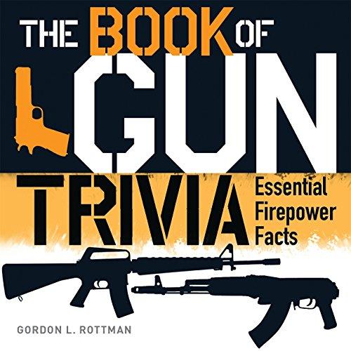 9781782007692: The Book of Gun Trivia: Essential Firepower Facts