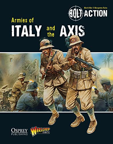 9781782007708: Bolt Action: Armies of Italy and the Axis