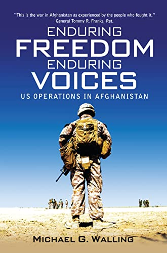 9781782008293: Enduring Freedom, Enduring Voices: US Operations in Afghanistan (General Military)