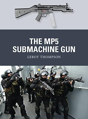 The MP5 Submachine Gun (Weapon 35): Leroy Thompson