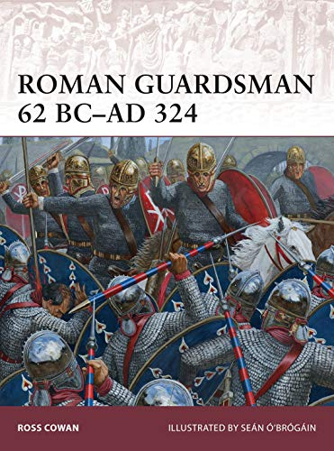 9781782009252: Roman Guardsman 62 BC–AD 324 (Warrior)