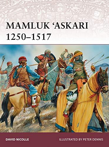 9781782009283: Mamluk 'Askari 1250-1517 (Warrior)