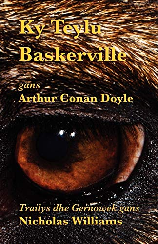 9781782010135: Ky Teylu Baskerville (The Hound of the Baskervilles in Cornish) (Cornish Edition)