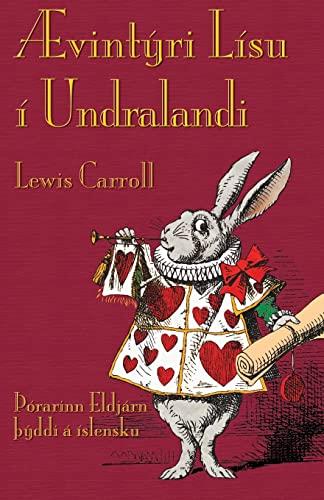 9781782010258: Ævintýri Lísu í Undralandi: Alice's Adventures in Wonderland in Icelandic (Icelandic Edition)