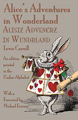 9781782010678: Alice's Adventures in Wonderland: An Edition Printed in the Unifon Alphabet