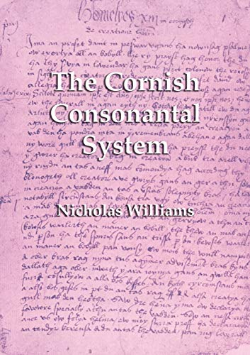 9781782011859: The Cornish Consonantal System: Implications for the Revival