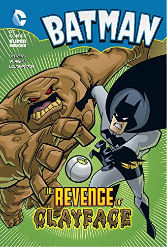 9781782021414: The Revenge of Clayface (DC Super Heroes: Batman Chapter Books)