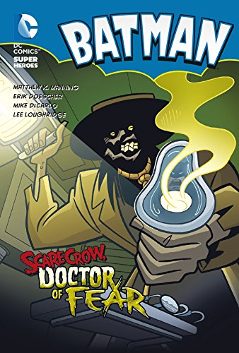 9781782021421: Scarecrow, Doctor of Fear (DC Super Heroes: Batman Chapter Books)
