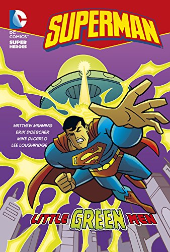 9781782021483: Little Green Men (DC Super Heroes: Superman Chapter Books)