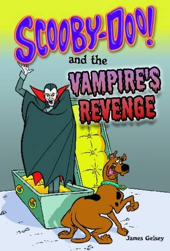 9781782021537: Scooby-Doo and the Vampire's Revenge (Warner Brothers: Scooby-Doo Mysteries)